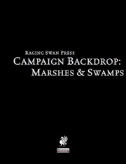 Campaign Backdrop: Marshes & Swamps (PFRPG) PDF