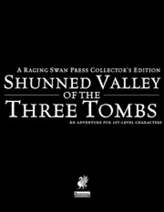 Shunned Valley of the Three Tombs Collector's Edition (PFRPG) PDF