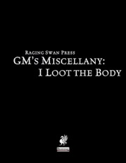 GM's Miscellany: I Loot the Body (PFRPG) PDF