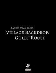 Village Backdrop: Gull's Roost (PFRPG) PDF