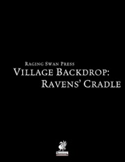 Village Backdrop: Ravens' Cradle (PFRPG) PDF
