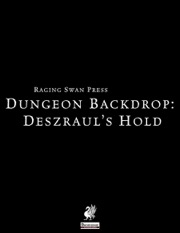 Dungeon Backdrop: Deszraul's Hold (PFRPG) PDF
