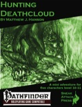 Hunting Deathcloud (PFRPG) PDF