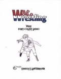 Wild World Wrestling RPG: Free Fast-Count Demo PDF