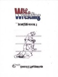 Wild World Wrestling RPG: Roster Book 1 PDF