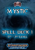 Mystic Spell Deck I: 0th-3rd Levels (SFRPG)