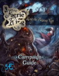 The Faerie Ring: Along the Twisting Way Campaign Guide (5E) PDF