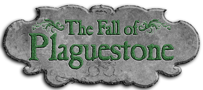 The Fall of Plaguestone