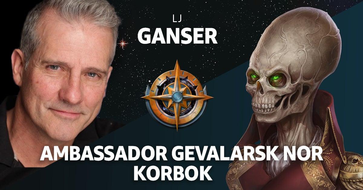 LJ Ganser as Ambassador Gevalarsk Nor Korbok