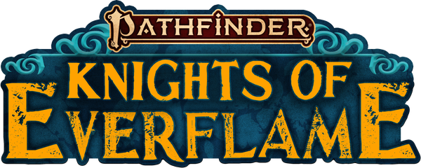 Pathfinder: Knights of Everflame