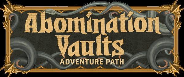 Abomination Vaults Adventure Path